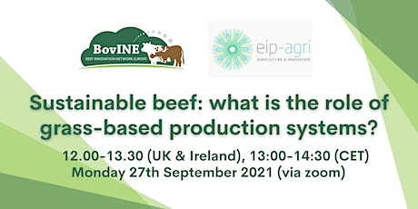 Sustainable beef: what is the role of grass-based production systems? tickets