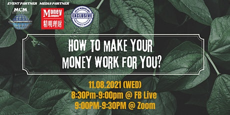How to Make Your Money Work For You? tickets