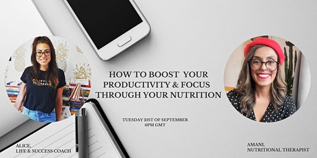 How to boost  your productivity & focus  through your nutrition tickets