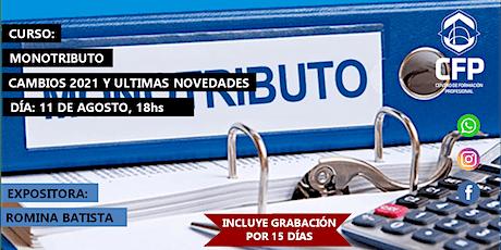 MONOTRIBUTO - CAMBIOS 2021 Y ULTIMAS NOVEDADES entradas