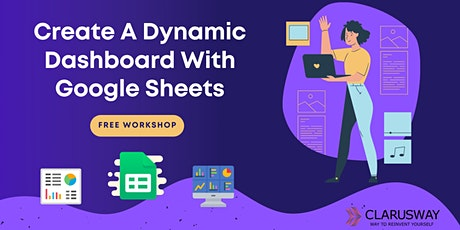 Create A Dynamic Dashboard With Google Sheets tickets