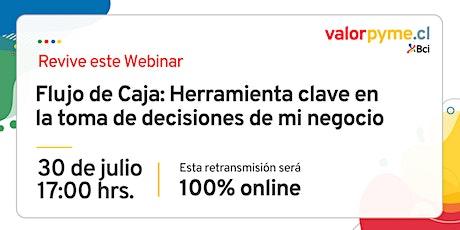 """REVIVE  EL WEBINAR: """"Flujo de Caja: Herramienta clave en las de decisiones"""" entradas"""