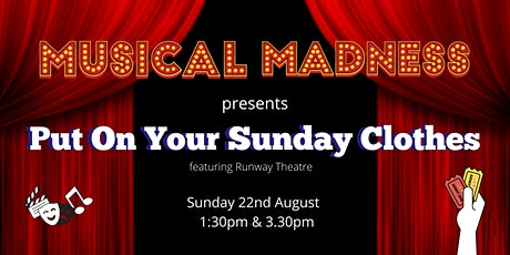 Musical Madness – Put On Your Sunday Clothes tickets