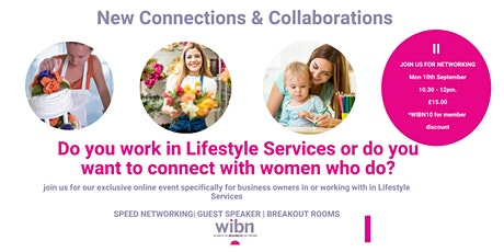 WOMEN IN LIFESTYLE SERVICES - A SPECIAL NETWORKING EVENT FROM WIBN tickets