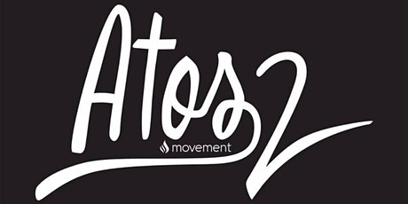 ATOS 2 MOVEMENT / 02AGO ingressos