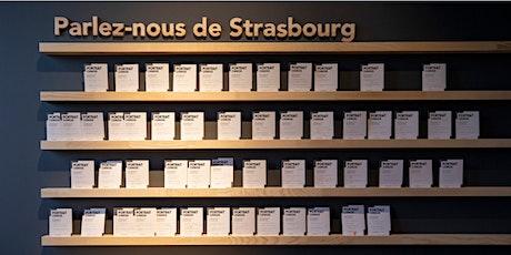 """Visite guidée polysensorielle de l'exposition """"Un voyage à Strasbourg"""" billets"""