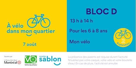 À Vélo dans mon quartier - 7 août 2021 - Bloc D billets