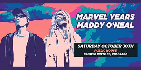 Marvel Years & Maddy O'Neal tickets