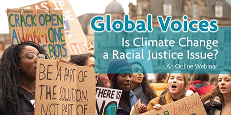 Global Voices: Is Climate Change a Racial Justice Issue? tickets
