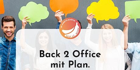 Vorausschauend agieren: Back 2 Office mit Plan. Tickets