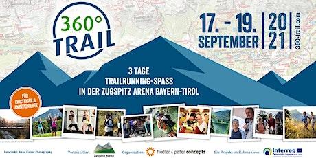 360° TRAIL 2021- das Trailrunning-Event in der Zugspitz Arena Bayern-Tirol Tickets