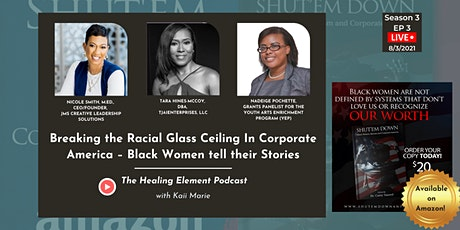 Breaking the Racial Glass Ceiling In Corporate America | Season 3 EP 3 Tickets
