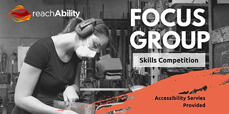 Skills Competition Focus Group - Wednesday tickets