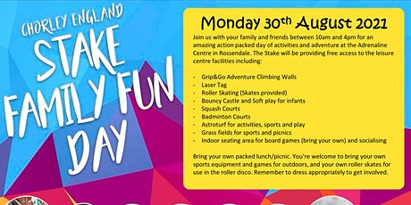 Chorley Stake Family Fun Day tickets