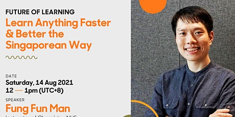 Learn Anything Faster & Better the Singaporean Way   Future of Learning tickets