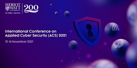 The International Conference on Applied CyberSecurity 2021 (ACS21) tickets