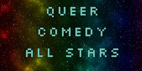 Queer Comedy All Stars tickets