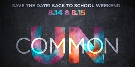UnCommon - Back To School tickets