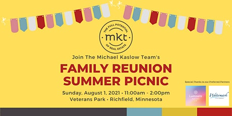 The Michael Kaslow Team Family Reunion Summer Picnic tickets