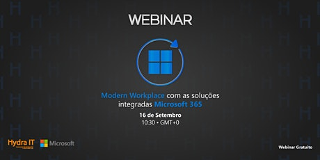 Webinar | Modern Workplace com as soluções integradas Microsoft 365 tickets