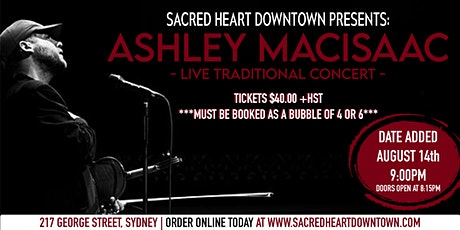 ENCORE! ASHLEY MACISAAC LIVE TRADITIONAL CONCERT AT SACRED HEART DOWNTOWN tickets