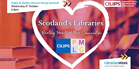 Scotland's Libraries: Beating Hearts of their Communities (PMLG Scotland) tickets