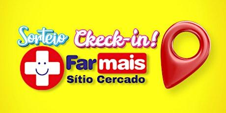 Sorteio Check-in Farmais Sitio Cercado ingressos