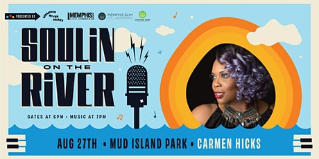 Soulin' on the River ft Carmen Hicks tickets