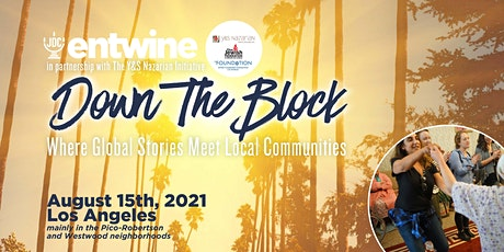 Entwine Down the Block | Los Angeles tickets