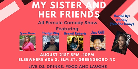 My Sister And Her Friends Comedy Show tickets