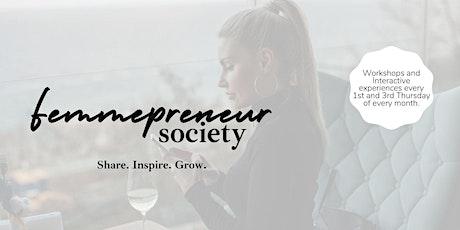 Femmeprenuer Society - Business Networking + Mastermind Meetup tickets