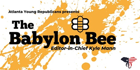 Atlanta Young Republicans August Meeting With The Babylon Bee's Kyle Mann tickets