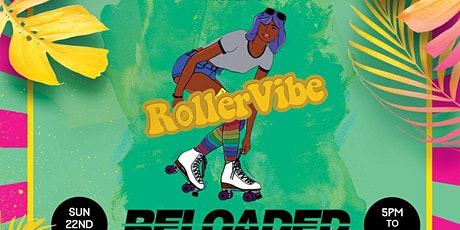 RollerVibe - Reloaded! tickets