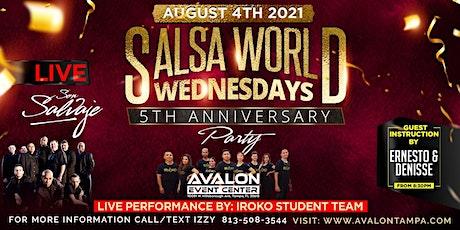 "Salsa World Wednesdays ""5 Year Anniversary"" Latin Night! tickets"