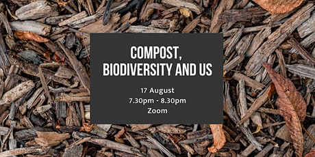 Compost, Biodiversity and Us tickets