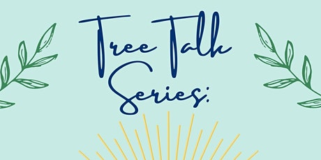 """OBEC TUESDAY TREE TALK SERIES -  """"Attention to Intention"""" tickets"""