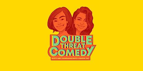 Double Threat Comedy:  Upstanding Standups tickets