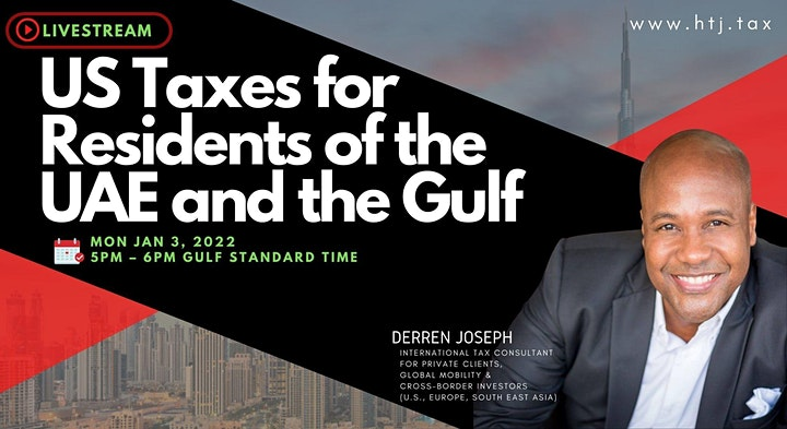 (LIVESTREAM) U.S. TAXES FOR RESIDENTS OF THE UAE & THE GULF. image