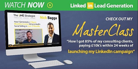 The Ultimate LinkedIn Lead Generation Masterclass for B2B service providers tickets