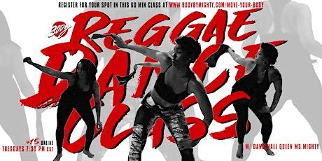 Move Your BODY : Reggae Dance Class tickets