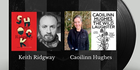 Caoilinn in Conversation:  Keith Ridgway and Caoilinn Hughes tickets