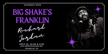 Richard Jordan LIVE @ Big Shake's Franklin tickets