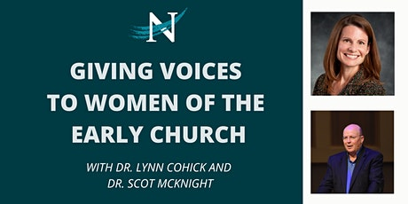 Giving Voices to Women of the Early Church Tickets