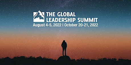 The Global Leadership Summit 2022 (October) - Online Experience tickets
