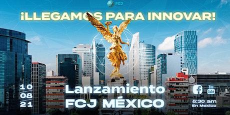 Lanzamiento FCJ México boletos