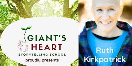 Saturday Storyteller: Ruth Kirkpatrick, Scotland tickets