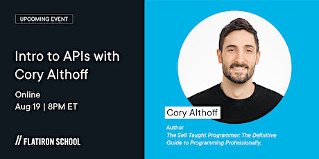 Intro to APIs with The Self Taught Programmer: Workshop   Online tickets