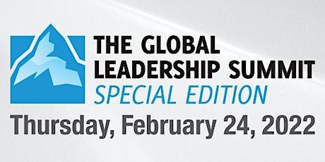 Global Leadership Summit 2022 - Special Edition biglietti