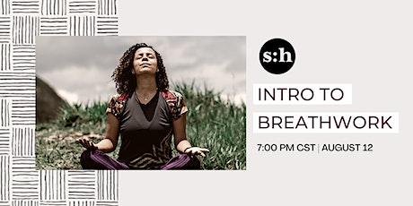 Intro to Breathwork: BYO Intention tickets