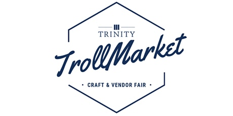 Trinity TrollMarket: Craft & Vendor Fair tickets